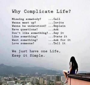 Don't Overcomplicate